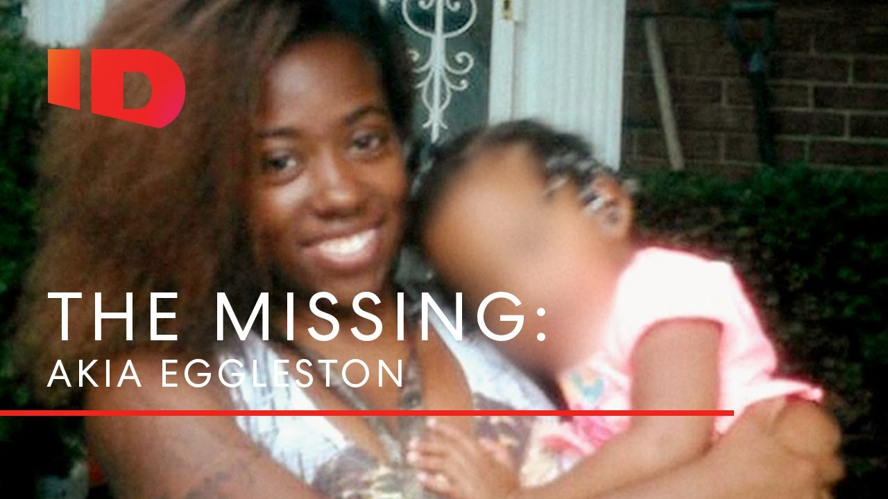 Has Akia Eggleston Vanished? | The Missing