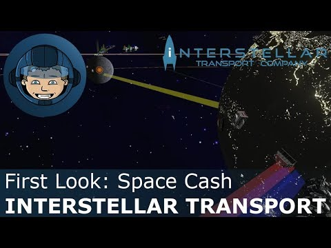 space-cash---interstellar-transport-company:-first-look-(basics-&-features)