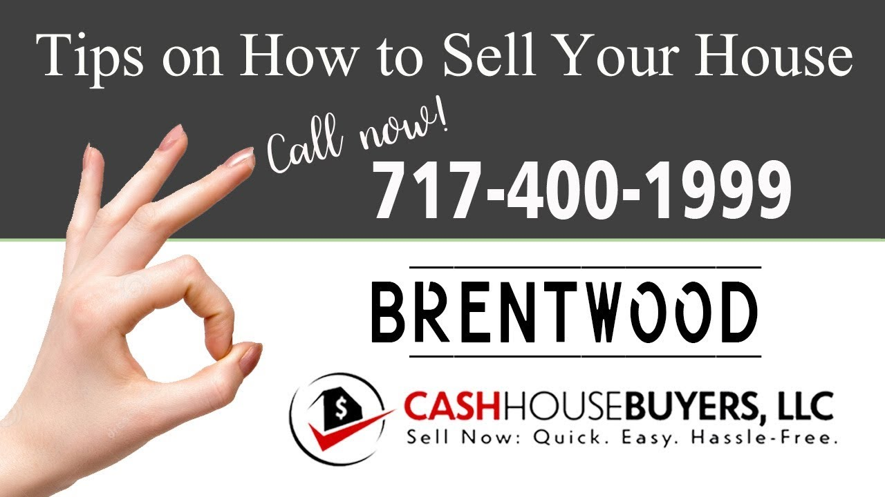 Tips Sell House Fast  Brentwood Washington DC | Call 7174001999 | We Buy Houses