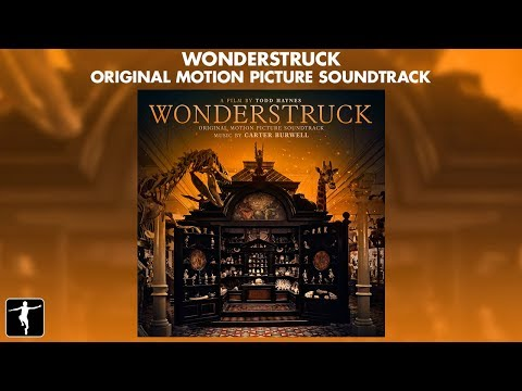 Wonderstruck - Carter Burwell - Soundtrack Preview (Official Video)