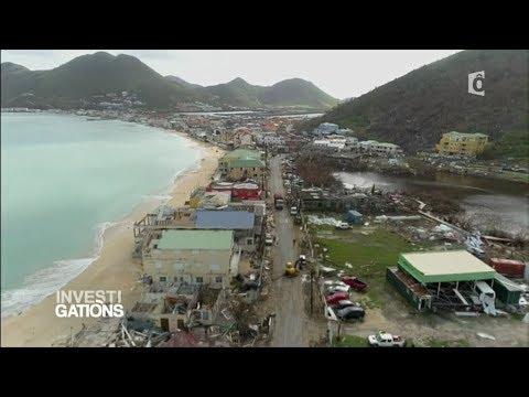Investigations - L'apres Irma : Saint Martin a l'heure de la reconstruction