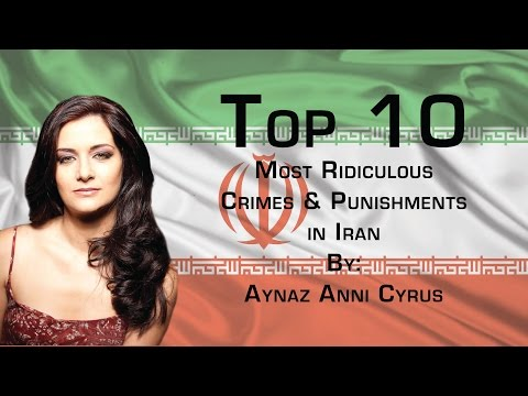 The Top 10 Most Ridiculous Crimes and Punishments in Iran.