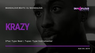 2Pac - Krazy | Tupac Type Beat (2019 Instrumental Remake)