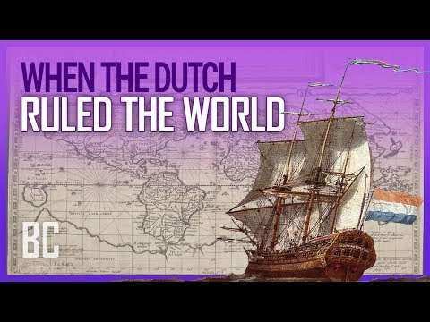 When The Dutch Ruled The World: The Rise & Fall of the Dutch East India Company