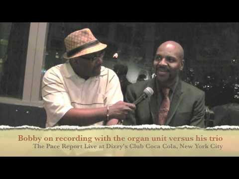 "The Pace Report: ""A Wonderful Organ Trio"" Bobby Broom Interview featuring The Deep Blue Organ Trio"