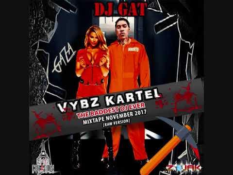 VYBZ KARTEL THE BADDEST DJ EVER MIXTAPE NOVEMBER 2017 [RAW VERSION] 1876899-5643