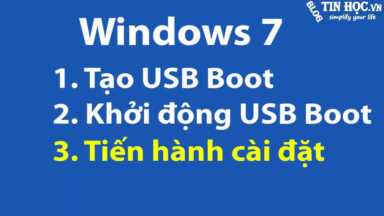 Hướng dẫn cài windows 7 bằng usb