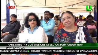 Dawenya, G/A : Trade Ministry Commissions Steel Factory Under 1D1F