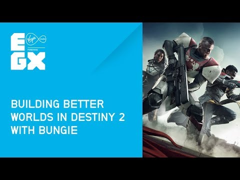 Building Better Worlds in Destiny with Bungie from EGX 2017