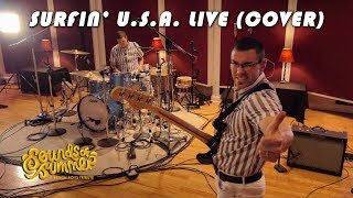 Sounds of Summer: Surfin' U.S.A. LIVE (Cover)