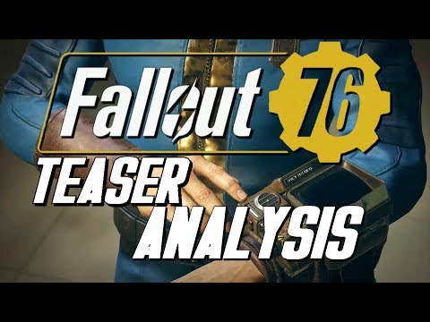 Fallout 76 Teaser REVEAL Analysis &...