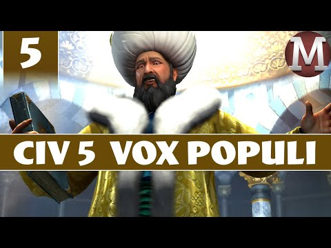 Civilization 5 - Let's Play Vox Populi as Ottoman Empire - Part 5 [Modded Civ 5 Gameplay]