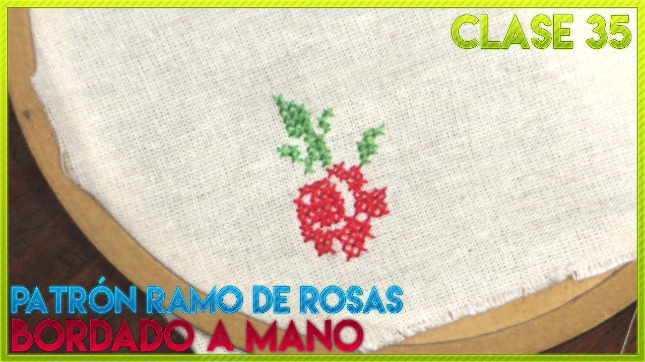 Curso Bordado A Mano Fácil Clase 37 Patrón Rosa Punto De Cruz