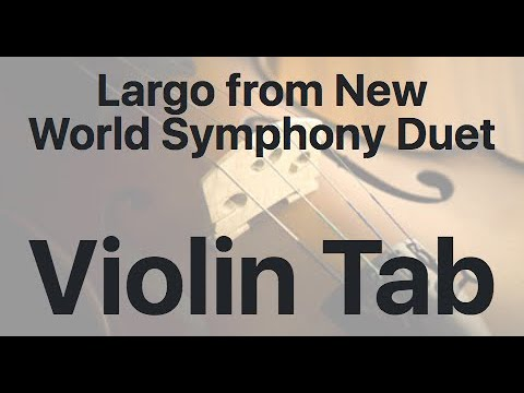 Learn Largo from New World Symphony on Violin - How to Play Tutorial