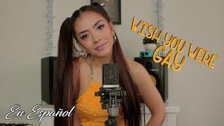 Billie Eilish - wish you were gay (Versión En Español) Laura Buitrago (Cover)