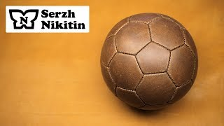 футбольный кожаный мяч своими руками Есть ли смысл шить?
