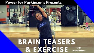 Parkinson's Home Exercise Class, Brain Teasers and More!