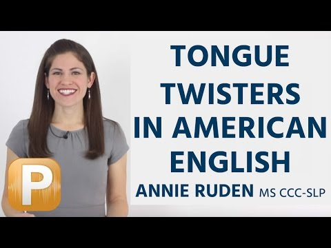 How To Pronounce Tongue Twisters In American English