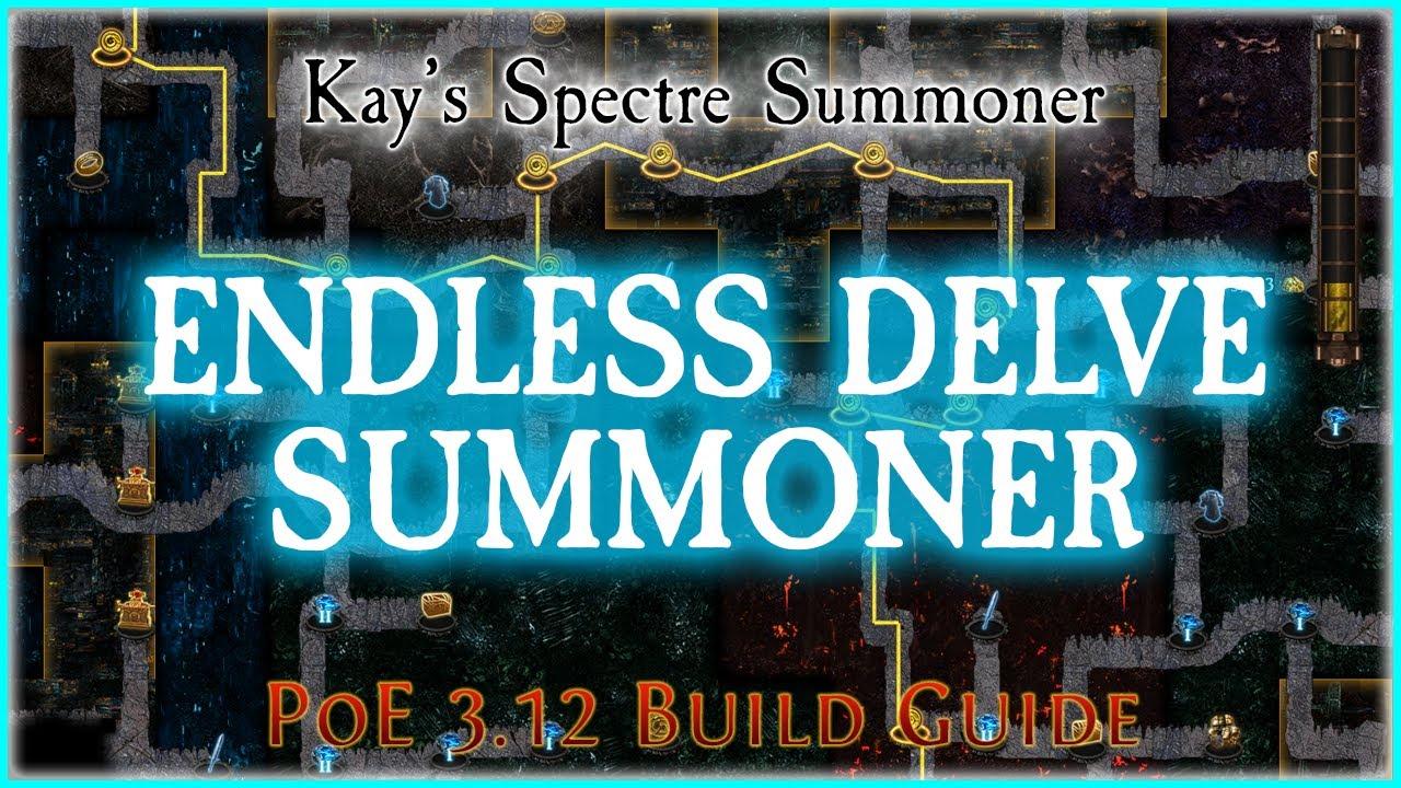 Poe 3 12 Endless Delve Summoner Build Guide Spectre Guide Youtube