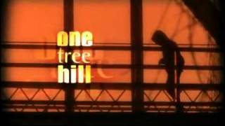 Abertura de One Tree Hill da 1, 2, 3 e 4 Temporada