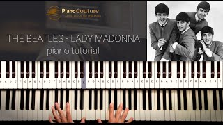 How to Play: The Beatles - Lady Madonna. Piano Tutorial, lesson by Piano Couture.