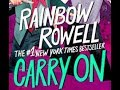 BOOK REVIEW:  Carry On by Rainbow Rowell