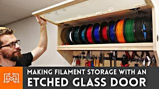 making-filament-storage-with-an-etched-glass-door-3d-printing-woodworking