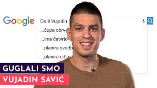GUGLALI SMO: Vujadin Savić | S01E10