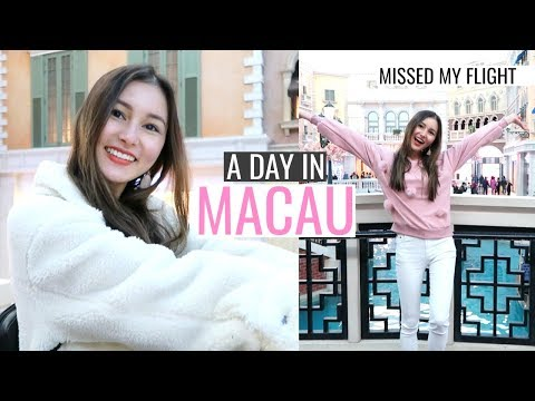 A Day In Macau & Missed My Flight!⎮Hong Kong Trip 2018