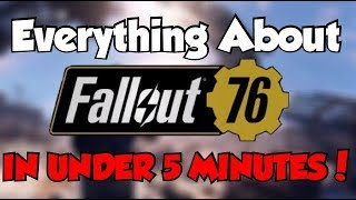 Fallout 76 - Everything You Need To Know In Less Than 5 Minutes | TheFalloutHandbook