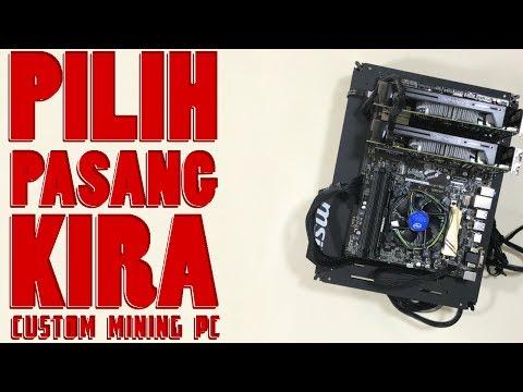 Pilih Hardware Mining,Pasang PC,Remote Control dan Kira Untung Rugi Mining