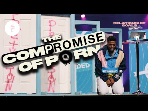 Download The Compromise of Pornography // How to Quit Porn // Relationship Goals Reloaded(Part 10)(Mike Todd)