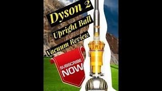 Dyson 2 Vacuum How to Assemble and Use