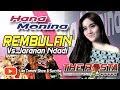 Rugi Gak Di Play !!! Hanna Monina Rembulan Live Versi Jaranan The Rosta Terbaru 2019