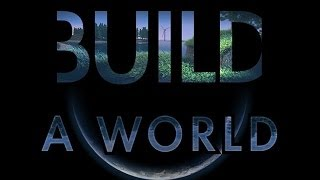Build A World - A flight over development area