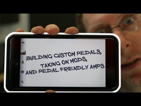 Building Custom Pedals, Taking On Mods, And Pedal Friendly Amps