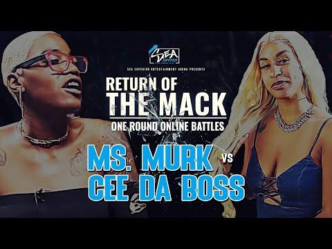 S.E.A. PRESENTS: RETURN OF THE MACK MS. MURK VS CEE DA BOSS