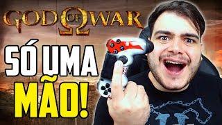 JOGANDO GOD OF WAR SÓ COM UMA MÃO!