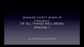 Manage your anxiety when in pandemic