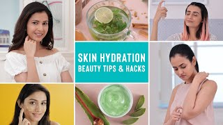 How To Take Care Of Your Skin In Summers | Skin Hydration Beauty Hacks  | Affordable DIY Remedies