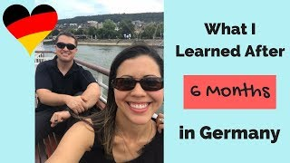 WHAT I LEARNED AFTER 6 MONTHS IN GERMANY // Positives and negatives from an American