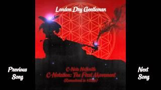 C-Note NeSmith - London Dry Gentleman (432 Hz Remastered)