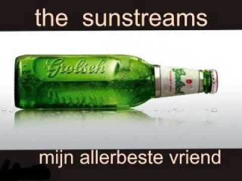 the sunstreams- mijn allerbeste vriend