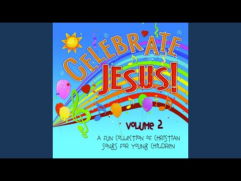 One, Two, Three, Jesus Loves Me