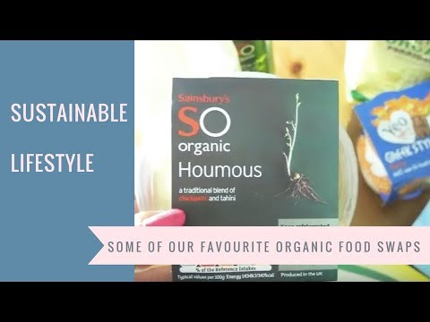 Some of our favourite organic food swaps * SUSTAINABLE LIFESTYLE