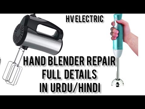 Hand blender repairing at home in urdu