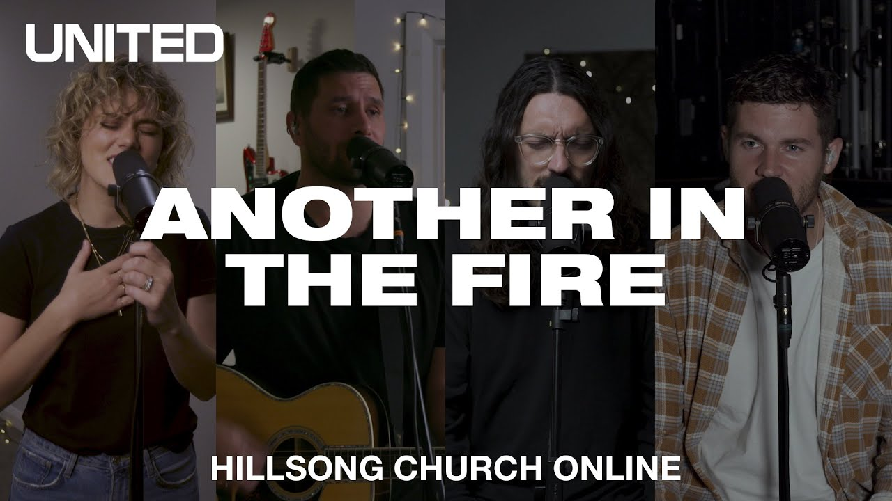 Another In The Fire (Church Online) - Hillsong UNITED