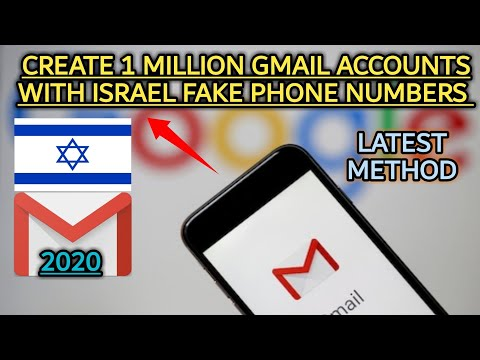 How To Create 1 Million Gmail Account With Israel Fake Phone Numbers Verification Latest Method 2020