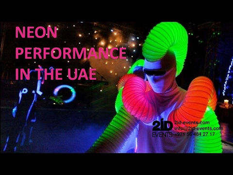 NEON PERFORMANCE IN THE UAE - ID: 5,213
