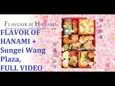 FLAVOR OF HANAMI + Sungei Wang Plaza, FULL VIDEO